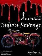 AnimalZ Indian Revenge