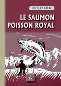 Le Saumon, poisson royal