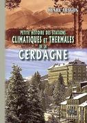 Petite Histoire des Stations thermales et climatiques de la Cerdagne