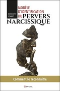 Modèle d'identification du pervers narcissique - Comment le reconnaître