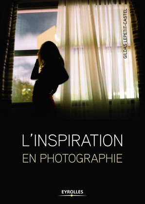 L'inspiration en photographie