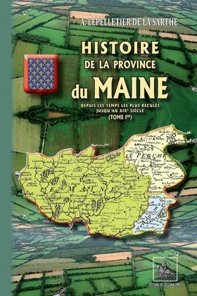 Histoire de la Province du Maine  (Tome Ier)
