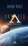 Antarès, tome 2 : Second souffle