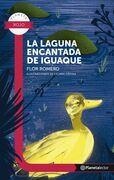 La laguna encantada de Iguaque - Planeta lector