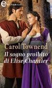 Il sogno proibito di Elise Chantier (eLit)