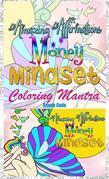Amazing  Affirmation Money Mindset Coloring Mantra