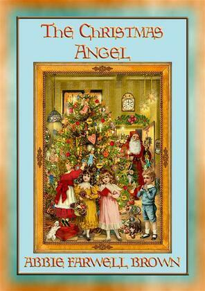 THE CHISTMAS ANGEL - A Christmas story with a moral
