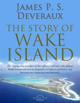 The Story of Wake Island