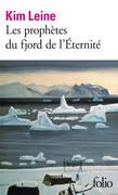 Les prophètes du fjord de l'Éternité