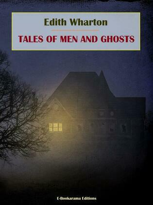 Tales of Men and Ghosts