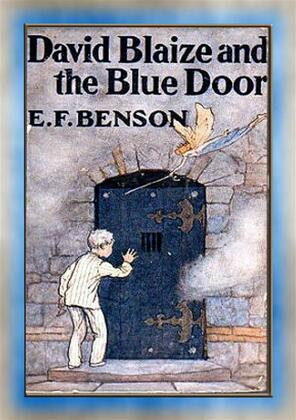 DAVID BLAIZE AND THE BLUE DOOR - A Children's Fantasy Adventure