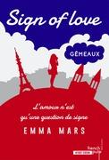 Sign of love#2 Gémeaux