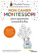 Mon cahier Montessori pour apprendre à écrire et à lire