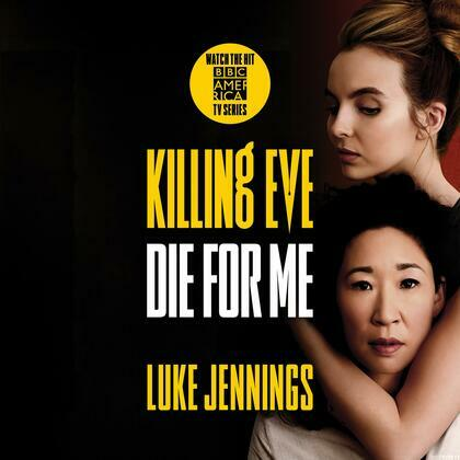 Killing Eve: Die for Me