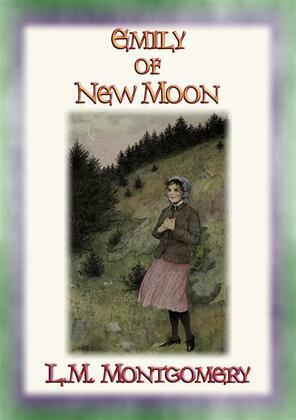 EMILY OF THE NEW MOON - An orphan grows up with relatives on a Canadian farm