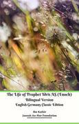 The Life of Prophet Idris AS (Enoch) Bilingual Version English Germany Classic Edition