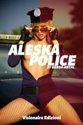 Aleska Police