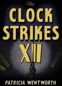 The Clock Strikes Twelve
