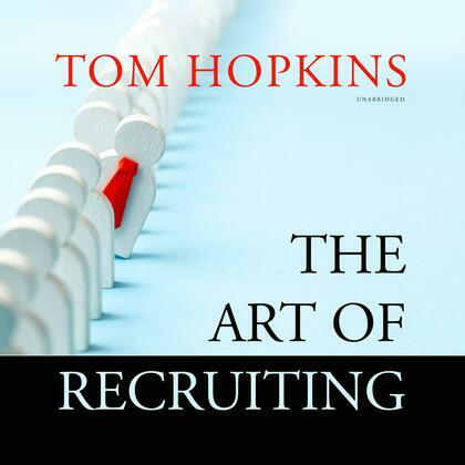 The Art of Recruiting