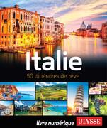 Italie - 50 itinéraires de rêve