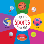 Sports for Kids age 1-3 (Engage Early Readers: Children's Learning Books)