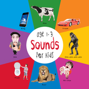Sounds for Kids age 1-3 (Engage Early Readers: Children's Learning Books)