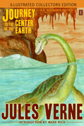 Journey to the Center of the Earth (Illustrated Collectors Edition) (New Translation) (53 Illustrations) (SF Classic)