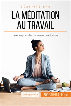 La méditation au travail