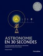 Astronomie en 30 secondes
