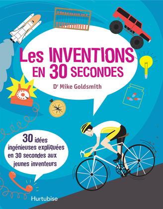 Les inventions en 30 secondes