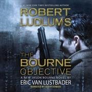 Robert Ludlum's™ The Bourne Objective