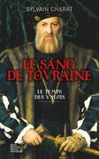 Le sang de Touraine - Tome 1