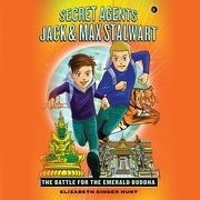 Secret Agents Jack and Max Stalwart: The Battle for the Emerald Buddha: Thailand