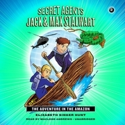Secret Agents Jack and Max Stalwart: The Adventure in the Amazon: Brazil