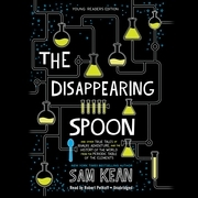 The Disappearing Spoon, Young Readers Edition