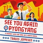 See You Again in Pyongyang