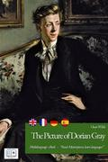 The Picture of Dorian Gray (English + French + Spanish + German Interactive Version)