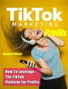 TikTok Marketing Profits
