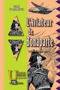 L'Aviateur de Bonaparte (livre Ier)