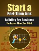 Start a Part-Time Link Building Pro Business