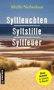 Syltleuchten - Syltstille - Syltfeuer