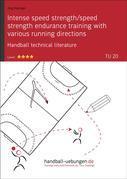 Intense speed strength/speed strength endurance training with various running directions (TU 20)