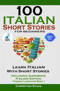 100 Italian Short Stories for Beginners