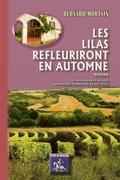 Les Lilas refleuriront en automne (roman)