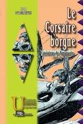 Le Corsaire borgne (L'Aviateur de Bonaparte, livre 2)