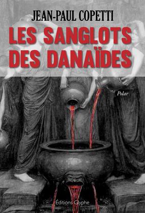 Les sanglots des danaïdes