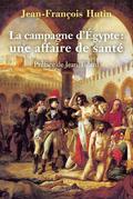 La Campagne d'Égypte : une affaire de santé