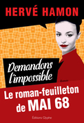 Demandons l'impossible