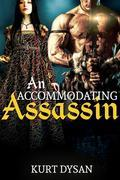 An Accommodating Assassin