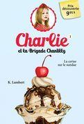 Charlie et la brigade Chantilly 1